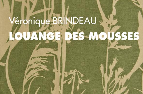 Louange des mousses de Véronique Brindeau