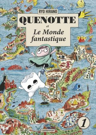 Quenotte et le Monde Fantastique de Ryô Hirano